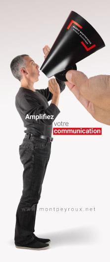 Avec un message publicitaire qui porte, amplifiez votre communication!